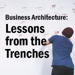Business Architecture is Here to Stay. Here's One Example Why.